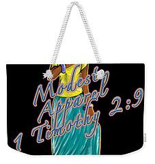 1 Timothy 2vs.9 Modest Apparel Weekender Tote Bag