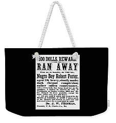 100 Dolls. Reward Ran Away Weekender Tote Bag