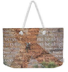 11059 Everything Will Be Alright Weekender Tote Bag
