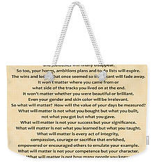 161- What Will Matter Weekender Tote Bag