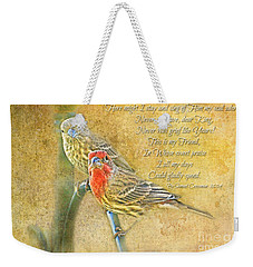 A Pair Of Housefinches With Verse Part 2 - Digital Paint Weekender Tote Bag by Debbie Portwood