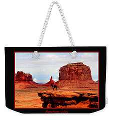 Weekender Tote Bag featuring the photograph Monument Valley II by Tom Prendergast