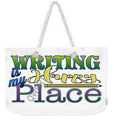 Writing Is My Happy Place Weekender Tote Bag