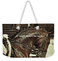 Dream It Quote Weekender Tote Bag