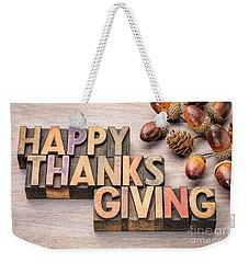 Happy Thanksgiving In Wood Type Weekender Tote Bag