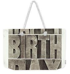 Happy Birthday Greeting Card Weekender Tote Bag