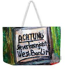 Achtung West Berlin Weekender Tote Bag