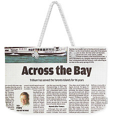 Weekender Tote Bag featuring the painting Toronto Sun Article Across The Bay by Kenneth M Kirsch