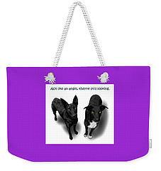Act Like An Angel Weekender Tote Bag