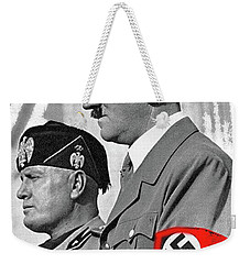 Adolf Hitler And Fellow Fascist Dictator Benito Mussolini October 26 1936 Number Three Color Added  Weekender Tote Bag