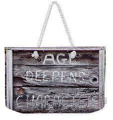 Weekender Tote Bag featuring the photograph Age Deepens Character Sign by Betty Denise