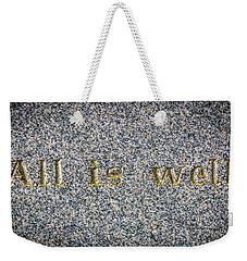 All Is Well Weekender Tote Bag