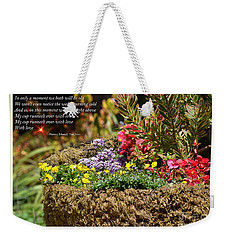 And So In This Moment With Sunlight Above II Weekender Tote Bag