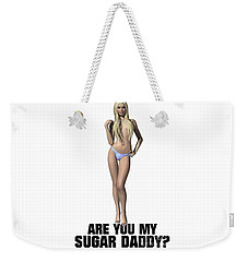 Are You My Sugar Daddy? Weekender Tote Bag by Esoterica Art Agency