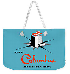 1955 Columbus Hotel Of Miami Florida  Weekender Tote Bag by Historic Image