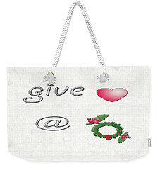 Give Love At Christmas Weekender Tote Bag by Linda Prewer
