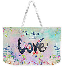 Mother's Day Love Weekender Tote Bag