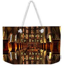 As Above So Below Weekender Tote Bag