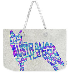 Weekender Tote Bag featuring the painting Australian Cattle Dog Watercolor Painting / Typographic Art by Ayse and Deniz