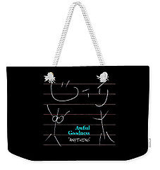 Awful Goodness - Anything Weekender Tote Bag