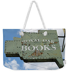 A Sign Of The Times Weekender Tote Bag
