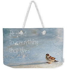 Be Kind Weekender Tote Bag