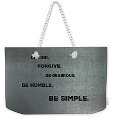 Be Simple Weekender Tote Bag