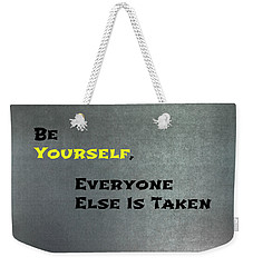 Be Yourself #1 Weekender Tote Bag