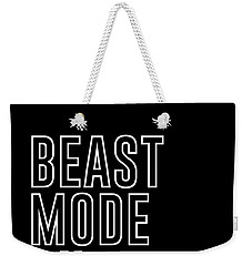 Beast Mode On - Gym Quotes - Minimalist Print - Typography - Quote Poster Weekender Tote Bag
