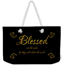 Weekender Tote Bag featuring the digital art Beatitudes Blessed Are The Meek For They Will Inherit The Earth by Rose Santuci-Sofranko