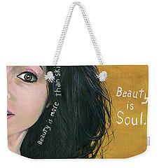Beauty Is Soul Weekender Tote Bag