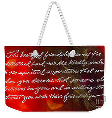 Beauty Of Friendship Weekender Tote Bag by Angela L Walker