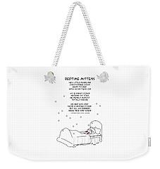 Weekender Tote Bag featuring the drawing Bedtime Mittens by John Haldane
