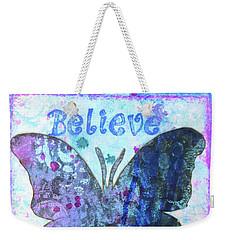 Believe Butterfly Weekender Tote Bag