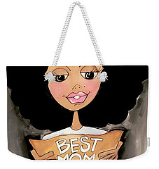 Best Mom Ever Weekender Tote Bag
