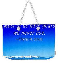Bicycle Charles M Schulz Quote Weekender Tote Bag
