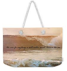 Big Blue Ocean Quote Weekender Tote Bag