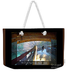 Birds Boaters And Bridges Of Barton Springs - Bridges One Greeting Card Poster V2 Weekender Tote Bag