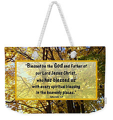 Weekender Tote Bag featuring the photograph Blessed Be God by Sonya Nancy Capling-Bacle