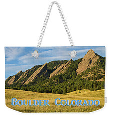 Weekender Tote Bag featuring the photograph Boulder Colorado Poster 1 by James BO Insogna