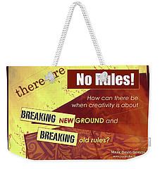 Break The Rules Weekender Tote Bag