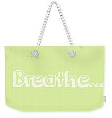 Breathe - Customizable Color Weekender Tote Bag