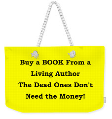 Buy From Living Author Weekender Tote Bag by Patrick Witz