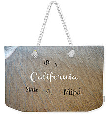 Cali State Of Mind Weekender Tote Bag