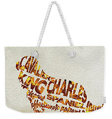 Weekender Tote Bag featuring the painting Cavalier King Charles Spaniel Watercolor Painting / Typographic Art by Ayse and Deniz