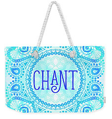 Chant Weekender Tote Bag by Tammy Wetzel