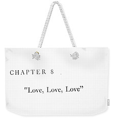 Weekender Tote Bag featuring the photograph Chapter 8 Love Love Love Squared by Toni Hopper