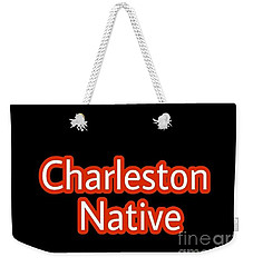 Charleston Native Text 2 Weekender Tote Bag