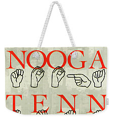 Chattanooga Sign Weekender Tote Bag by Steven Llorca