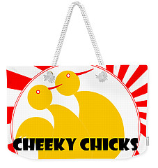 Cheeky Chicks Weekender Tote Bag